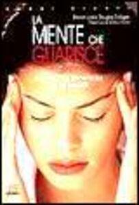 Foto Cover di La mente che guarisce. Una nuova frontiera della salute, Libro di Steven Locke,Douglas Colligan, edito da Giunti Editore