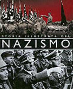 Foto Cover di Storia illustrata del nazismo, Libro di  edito da Giunti Editore