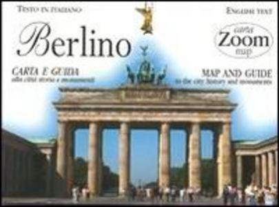 Libro Berlino. Carta e guida alla città: storia e monumenti