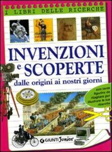 Invenzioni e scoperte. Dalle origini ai nostri giorni.pdf