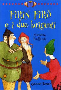 Libro Firin Firò e i due briganti Massimo Grillandi 0