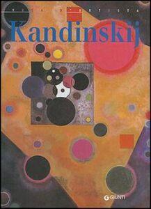 Foto Cover di Kandinskij, Libro di Matteo Chini, edito da Giunti Editore