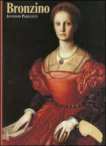 Libro Bronzino. Ediz. illustrata Antonio Paolucci