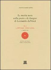 La matita nera nella pratica di disegno di Leonardo da Vinci. XLI lettura vinciana