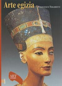 Arte egizia. Ediz. illustrata