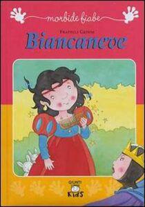 Foto Cover di Biancaneve, Libro di Jacob Grimm,Wilhelm Grimm, edito da Giunti Editore