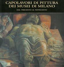Capolavori di pittura dei musei di Milano. Dal Trecento al Novecento.pdf