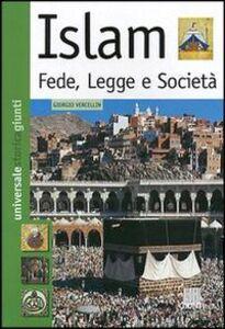 Foto Cover di Islam. Fede, legge e società, Libro di Giorgio Vercellin, edito da Giunti Editore