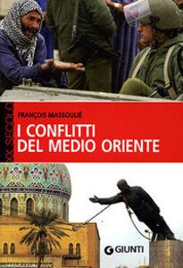 Libro I conflitti del Medio Oriente François Massoulié