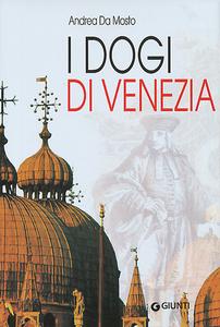 Libro I dogi di Venezia Andrea Da Mosto