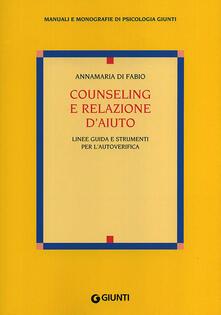 Counseling e relazione daiuto. Linee guida e strumenti per lautoverifica.pdf