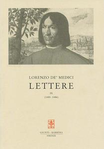 Libro Lettere. Vol. 9: 1485-1486. Lorenzo de' Medici