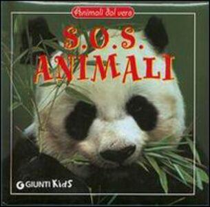 Foto Cover di S.O.S. animali, Libro di  edito da Giunti Editore