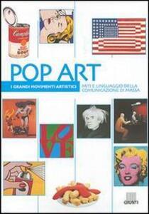 Pop art. Miti e linguaggio della comunicazione di massa - Matteo Chini - copertina