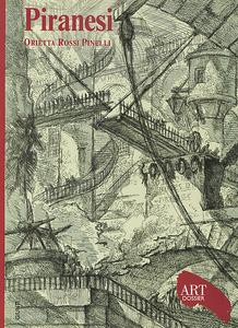 Libro Piranesi. Ediz. illustrata Orietta Rossi Pinelli