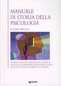 Foto Cover di Manuale di storia della psicologia, Libro di Luciano Mecacci, edito da Giunti Editore