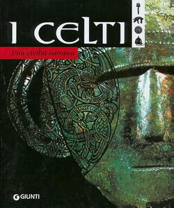 I celti. Una civiltà europea - copertina