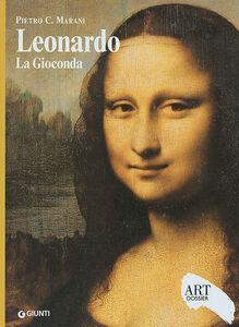 Libro Leonardo. La Gioconda. Ediz. illustrata Pietro C. Marani