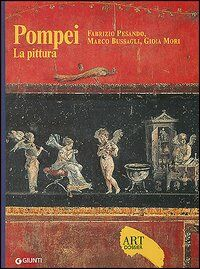 Pompei. La pittura. Ediz. illustrata