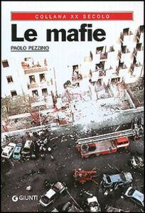 Libro Le mafie Paolo Pezzino
