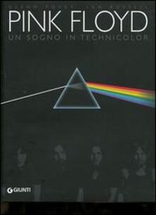 Parcoarenas.it Pink Floyd. Un sogno in technicolor. Trent'anni di storia e concerti Image