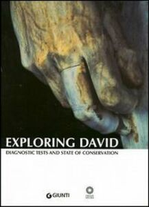 Foto Cover di Exploring David. Diagnostic tests and state of conservation, Libro di  edito da Giunti Editore