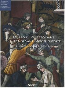Libro Museo di Palazzo Santi. Chiesa di Sant'Antonio Abate. Circuito museale di Cascia. Con DVD