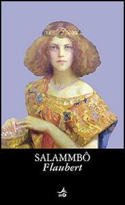 Salammbo - Gustave Flaubert - copertina