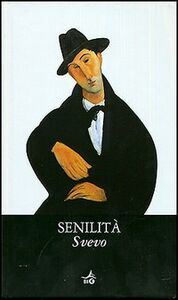 Libro Senilità Italo Svevo