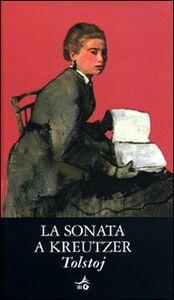 Libro La sonata a Kreutzer Lev Tolstoj