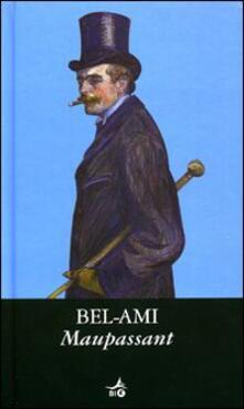 Bel-Ami - Guy de Maupassant - copertina