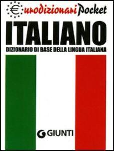 Libro Italiano. Dizionario di base della lingua italiana Roberto Mari