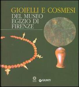 Gioielli e cosmesi del Museo egizio - copertina