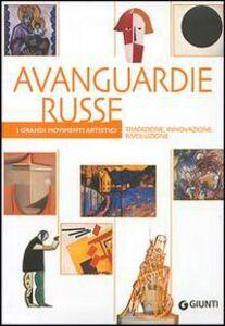 Libro Avanguardie russe. Tradizione, innovazione, rivoluzione