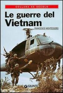 Le guerre del Vietnam - Francesco Montessoro - copertina