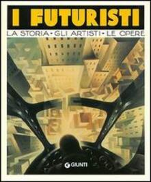 Lpgcsostenible.es I futuristi. La storia, gli artisti, le opere Image