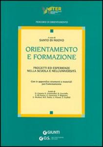 Libro Orientamento e formazione. Progetti ed esperienze nella scuola e nell'università