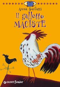 Libro Il galletto Maciste Anna Sarfatti 0