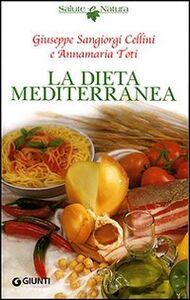 Libro La dieta mediterranea Giuseppe Sangiorgi Cellini , Anna M. Toti