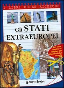 Criticalwinenotav.it Gli stati extraeuropei. Ediz. illustrata Image