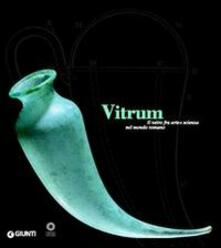 Radiospeed.it Vitrum. Il vetro fra arte e scienza nel mondo romano Image