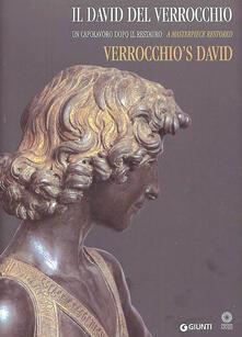 Ascotcamogli.it Il David del Verrocchio. Un capolavoro dopo il restauro. Ediz. italiana e inglese Image