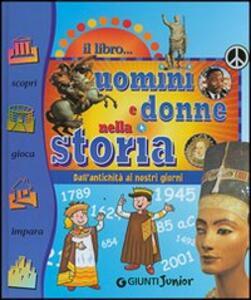 Il libro degli uomini e donne della storia - Claudia Gori - copertina