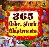 Trecentosessantacinque fiabe, storie e filastrocche