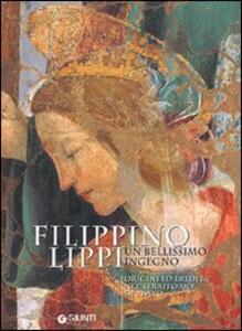 Filippino Lippi un bellissimo ingegno. Origini ed eredità nel territorio di Prato - copertina