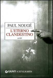 L' eterno clandestino - Paul Nougé - copertina