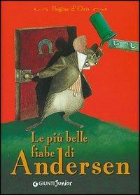 PIÙ BELLE FIABE DI ANDERSEN (LE)