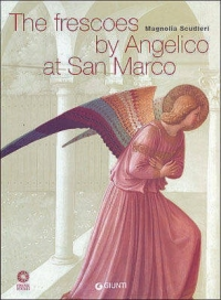 Libro The frescoes by Angelico at San Marco Magnolia Scudieri