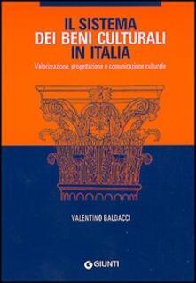 Listadelpopolo.it Il sistema dei Beni culturali in Italia. Valorizzazione, progettazione e comunicazione culturale Image