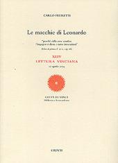 Le macchie di Leonardo. 44ª Lettura vinciana (17 aprile 2004)